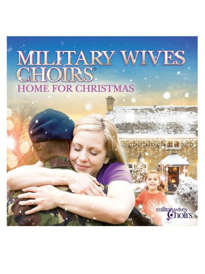 Military Wives Choirs Home For Christmas CD