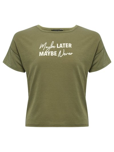 Teen maybe later slogan t-shirt